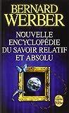Nouvelle encyclopedie du savoir relatif et absolu (Le Livre de Poche) by Bernard...