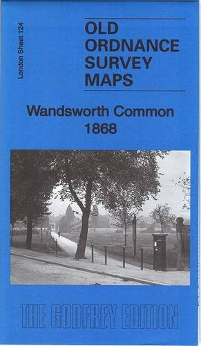 Wandsworth Common 1868: London Sheet 124.1 (Old Ordnance Survey Maps of London)