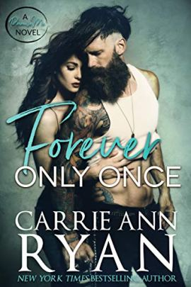 Forever Only Once (Promise Me Book 1) by [Carrie Ann Ryan]