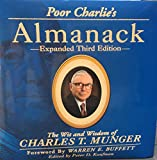 Poor Charlie's Almanack: The Wit and Wisdom of Charles T. Munger, Expanded Third Edition by Charles T. Munger (2005) Hardcover