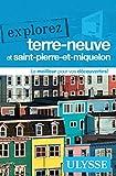 Explorez Terre-Neuve et Saint-Pierre-et-Miquelon