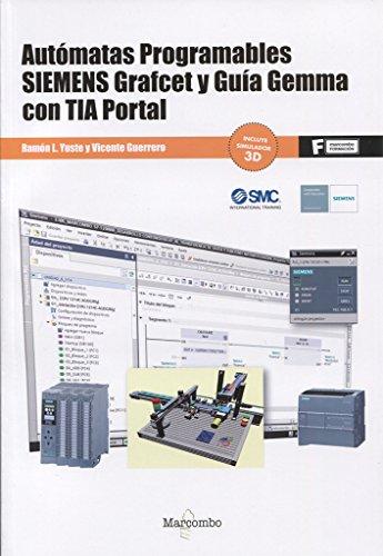 Autómatas programables SIEMENS Grafcet y Guía Gemma con TIA Portal (MARCOMBO FORMACIÓN)