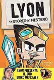 Il libro storia a fumetti di Lyon: le Storie del Mistero