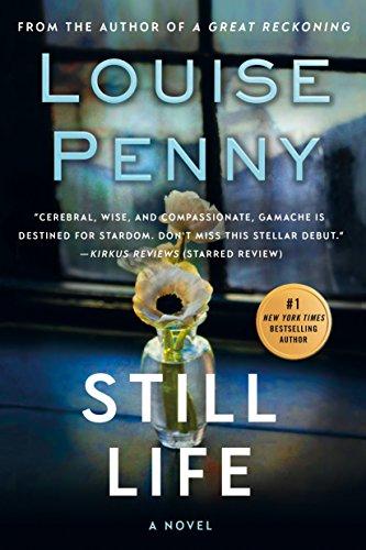 Still Life: A Chief Inspector Gamache Novel (A Chief Inspector Gamache Mystery Book 1) by [Louise Penny]
