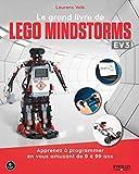 Le grand livre de Lego Mindstorms EV3: Apprenez à programmer en vous amusant de...