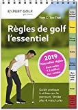 Regles de Golf, l'Essentiel 2019 - Guide...