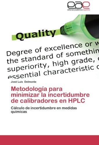 Metodologia Para Minimizar La Incertidumbre de Calibradores En HPLC