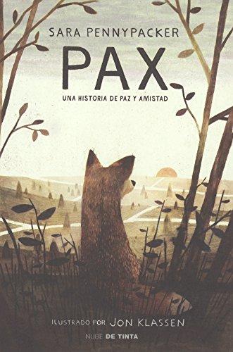 Pax: Una Historia de Paz y Amistad = Pax