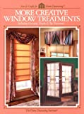 More Creative Window Treatments Including Curtains, Shades & Top Treatments