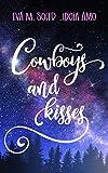 Cowboys and kisses