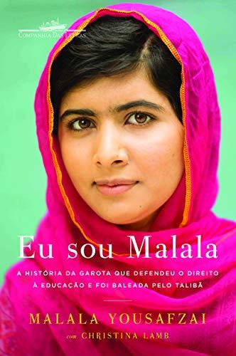 Soy Malala: La historia de la niña que defendió el derecho a la educación y fue baleada por los talibanes