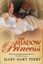 "cover of ""The Shadow Princess"" by Mary Hart Perry"