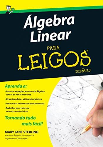 Algebra Linear Para Leigos