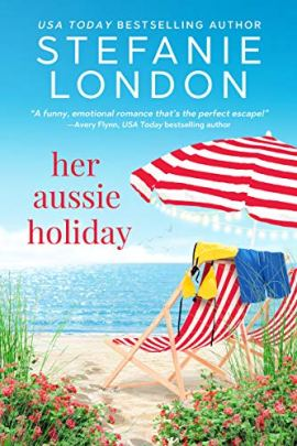 Her Aussie Holiday (Patterson's Bluff Book 2) by [Stefanie London]