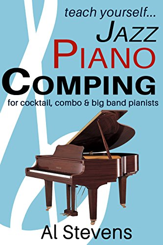 teach yourself... Jazz Piano Comping: for cocktail, combo & big ...