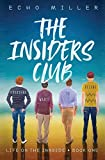 The Insiders Club (Life on the Innside)