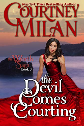 The Devil Comes Courting (Worth Saga Book 3) by [Courtney Milan]
