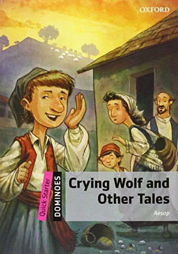 Dominoes Quick Starter. Crying Wolf and Other Tales Pack