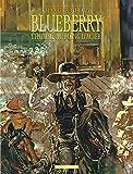 Blueberry, tome 8 : L'Homme au poing d'acier