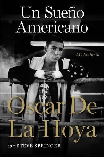 Un Sueno Americano: Mi Historia