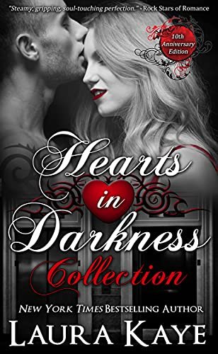 Hearts in Darkness Collection (Hearts in Darkness Duet) by [Laura Kaye]