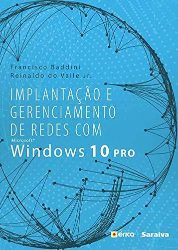 Implantação e Gerenciamento de Redes com Ms Windows 10 Pro