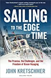 Sailing to the Edge of Time: The Promise, the Challenges, and the...