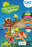 Cahier de vacances Nature du CM2 à la 6e 10/11 ans