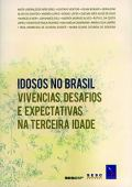 Seniors in Brazil. Experiences, challenges and expectations in old age