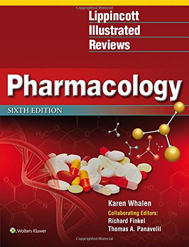 Lippincott Illustrated Reviews: Pharmacology 6th edition (Lippincott Illustrated Reviews Series)