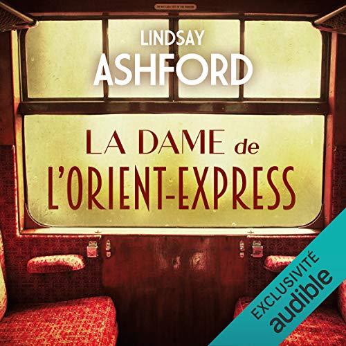 Couverture de La dame de l'Orient Express
