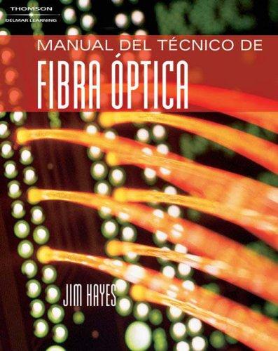 Spanish Fiber Optics Technician's Manual