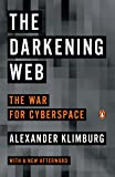 The Dark Web: The War for Cyberspace
