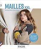 Mailles XXL: Nos plus beaux tricots d'hiver. 22 modèles à tricoter pour femmes et hommes