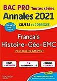 Annales Bac 2021 Hist-Geo Français Bac Pro