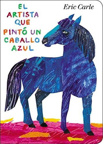 SPA-ARTISTA QUE PINTO UN CABAL (World of Eric Carle)