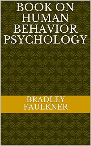 BOOK ON HUMAN BEHAVIOR PSYCHOLOGY