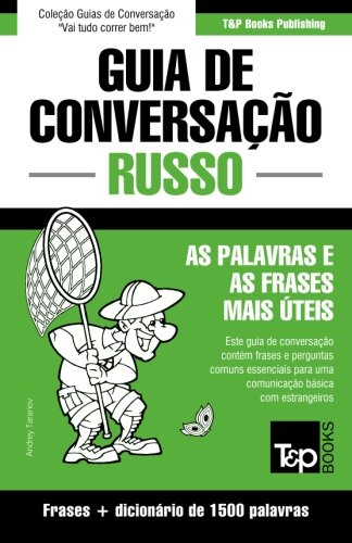 Guia de Conversacao Portugues-Russo E Dicionario Conciso 1500 Palavras