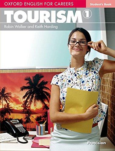 Oxford english for careers. Tourism. Student's book. Per le Scuole superiori. Con espansione online:
