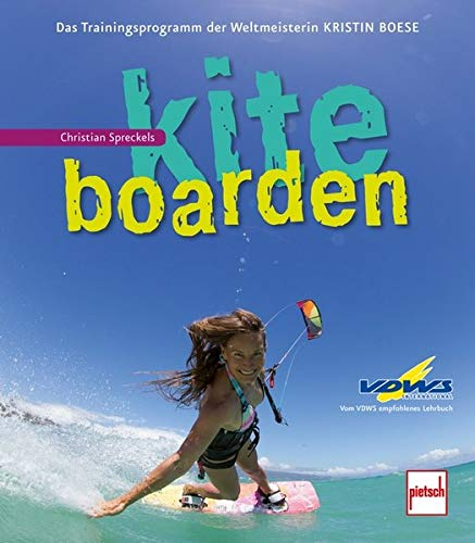 Kiteboarden: Das Trainingsprogramm der Weltmeisterin Kristin Boese