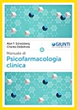Manuale di psicofarmacologia clinica