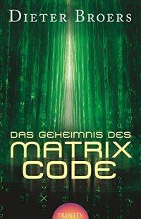 Das Geheimnis des Matrix Codes