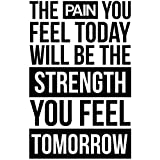 My Vinyl Story | The Pain You Feel Today Will Be The Strength You Feel Tomorrow | Motivational Large Gym Wall Decal Quote for Home Gym Workout Motivational Wall Art Fitness Decor Vinyl Removable Sticker