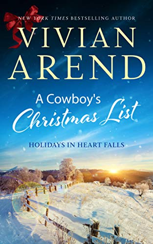 A Cowboy's Christmas List (Holidays in Heart Falls Book 4) by [Vivian Arend]