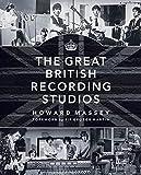 The great british recording studios livre sur la musique