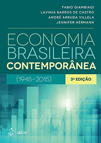 Contemporary Brazilian economy: (1945-2015)