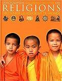 L'encyclopédie des religions : Découvrir les religions du monde