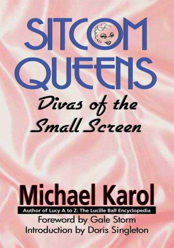 Sitcom Queens: Divas of the Small Screen (English Edition)
