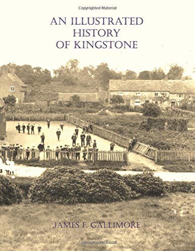 An Illustrated History of Kingstone