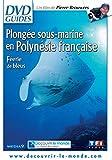 Plongée sous-Marine en Polynésie française-Féerie de Bleus